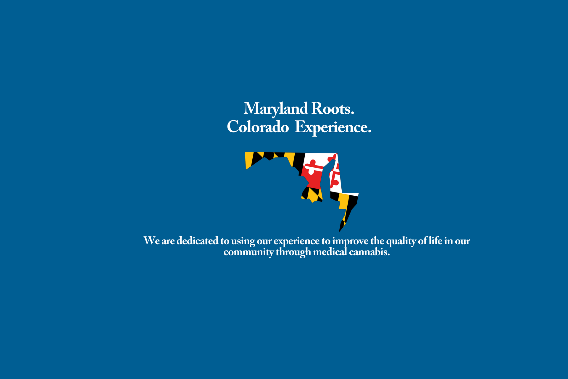 Maryland Roots. Colorado Experience. Homepage Banner